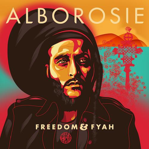 Alborosie – Freedom & Fyah