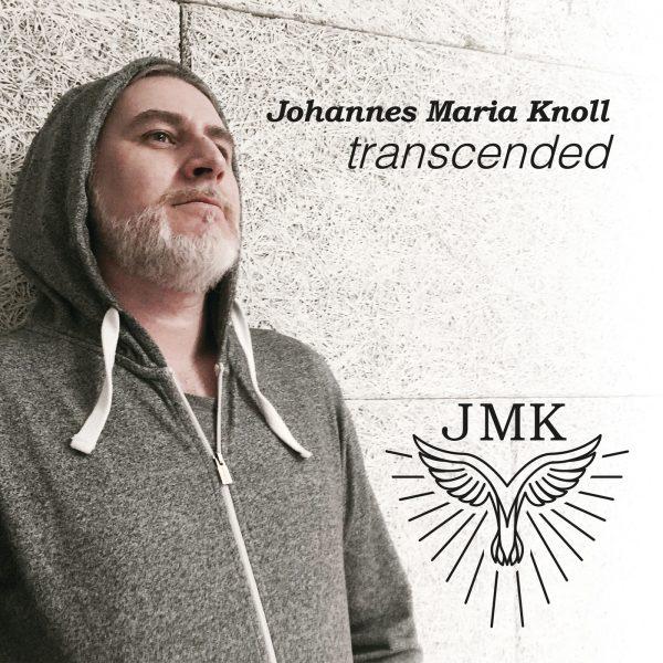 Johannes Maria Knoll – transcended