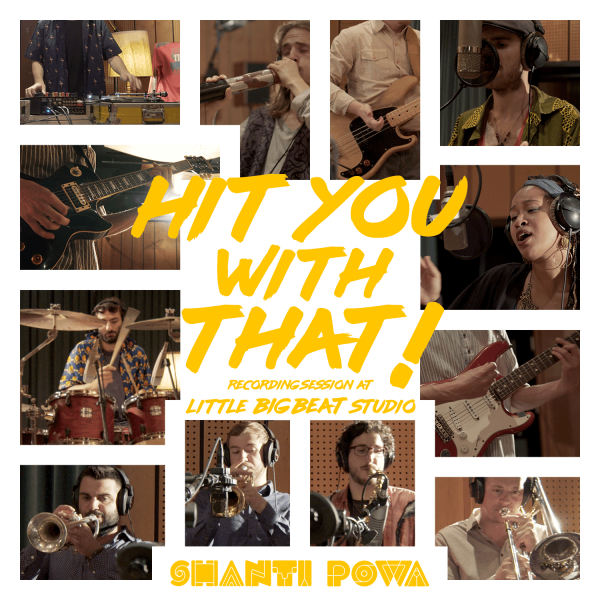 Shanti Powa – Hit You With That