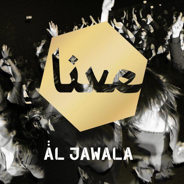 Äl Jawala – Live