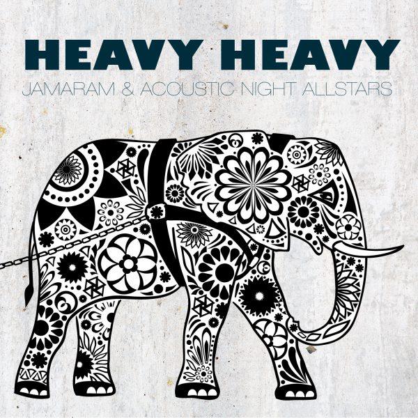 Jamaram – Heavy Heavy