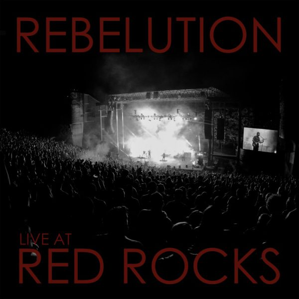 Rebelution – Live At Red Rocks