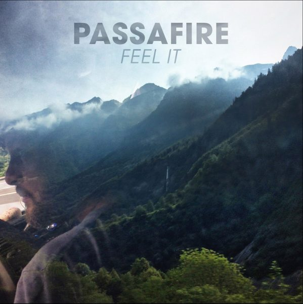 Passafire – Feel It