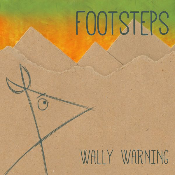 Wally Warning – Footsteps