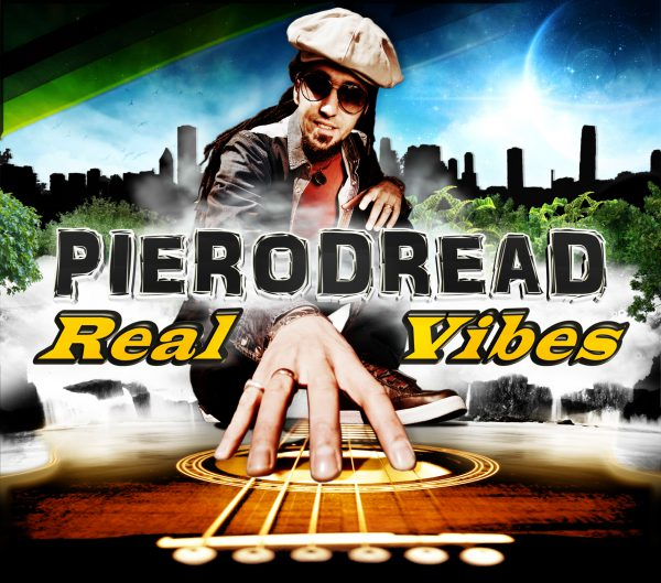 PieroDread – Real Vibes