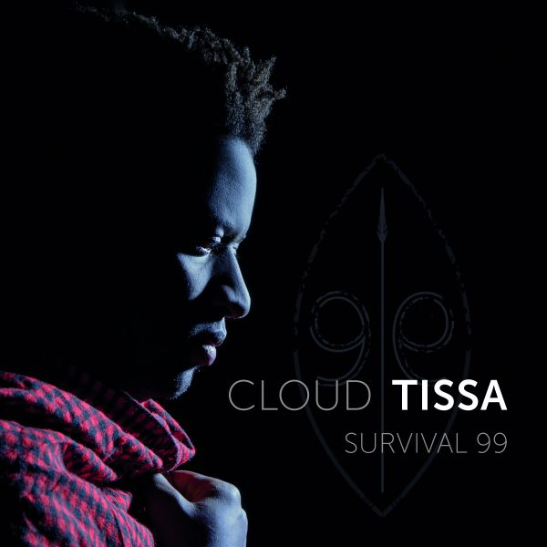 Cloud Tissa – Survival 99