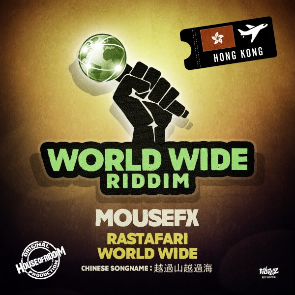 Mousefx – Rastafari World Wide