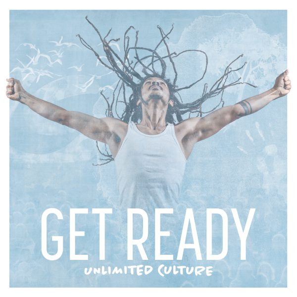 Unlimited Culture – Get Ready