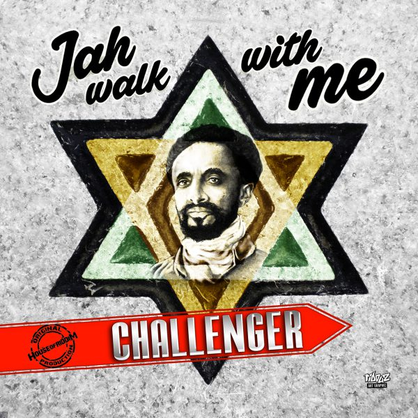 Challenger – Jah Walk with Me