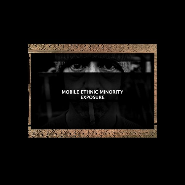 Mobile Ethnic Minority – Exposure