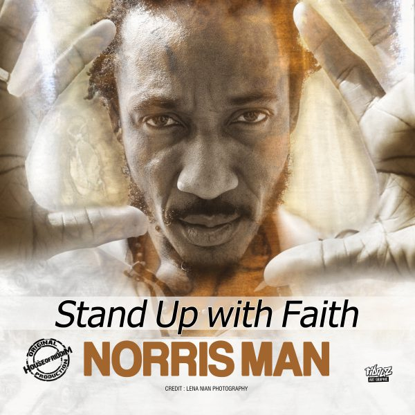 Norris Man – Stand up with Faith