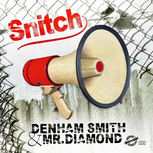 cover_DenhamSmith&Mr.Diamond_Snitch