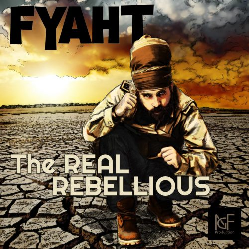 cover_FyahT_TheRealRebellious