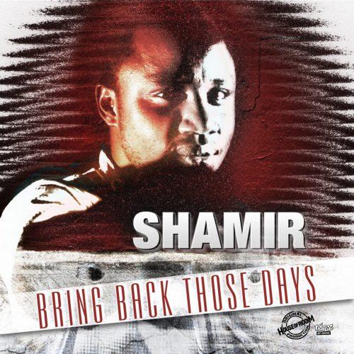 cover_Shamir_BringBackThoseDays