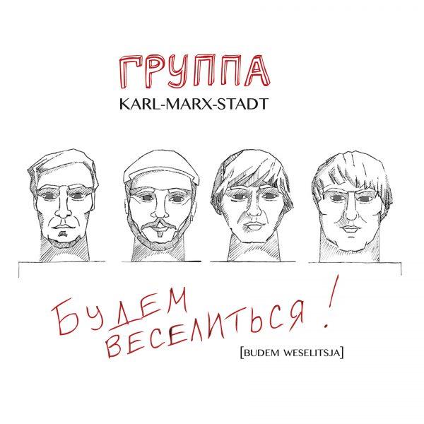 cover_GruppaKarlMarxStadt_BudemWeselitsja