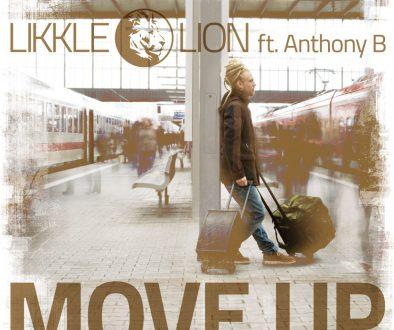 Likkle Lion feat. Anthony B – Move Up