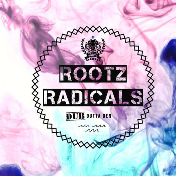 cover_RootzRadicals_DubOuttaDen