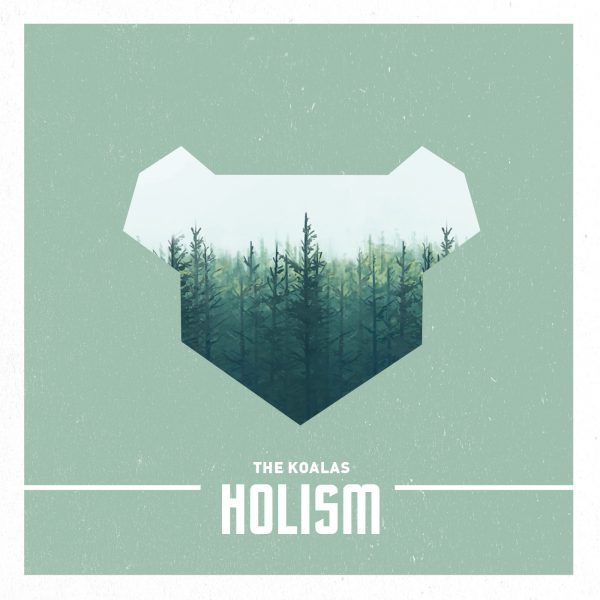 cover_TheKoalas_Holism