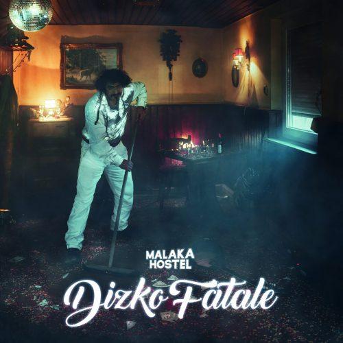 0720780039976_Malaka_Hostel-Dizko_FataleFront-Cover