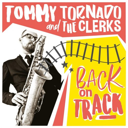 TommyTornado-BackOnTrack